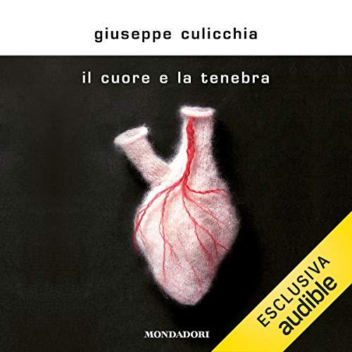 Il cuore e la tenebra audiobook cover art