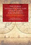 Image of The Public International Law Study Guide for Students: Exercises and Answers