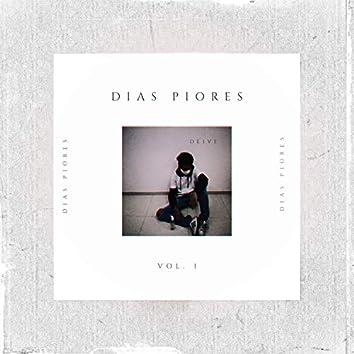 Dias Piores, Vol. 1