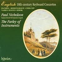 English 18th-Century Keyboard Concertos - Handel * Rosingrave * Chilcott * Nares * Hayes * Hook (English Orpheus Vol 22) /Nicholson * Parley of Instruments * Holman