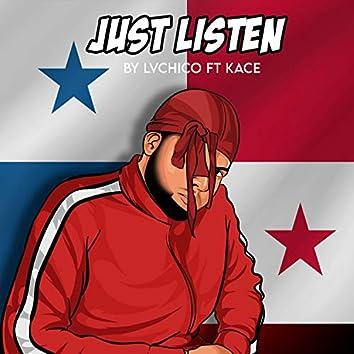 Just Listen (feat. KaCe)