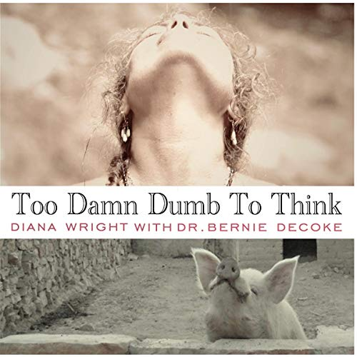 Too Damn Dumb to Think cover art