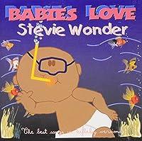 Babies Love-Stevie Wonder