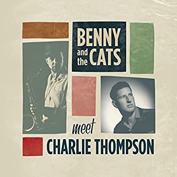 Benny and the Cats Meet Charlie Thompson