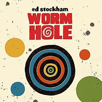 Worm Hole