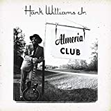 Almeria Club von Hank Williams, Jr.