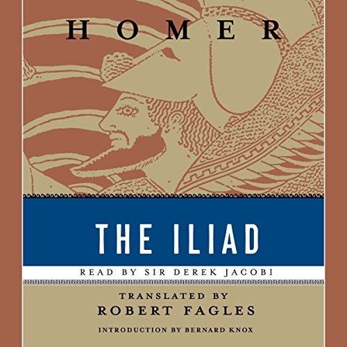 The Iliad                   By:                                                                                                                                 Homer,                                                                                        Robert Fagles - translator                               Narrated by:                                                                                                                                 Derek Jacobi,                                                                                        Maria Tucci                      Length: 8 hrs and 44 mins     5 ratings     Overall 4.0