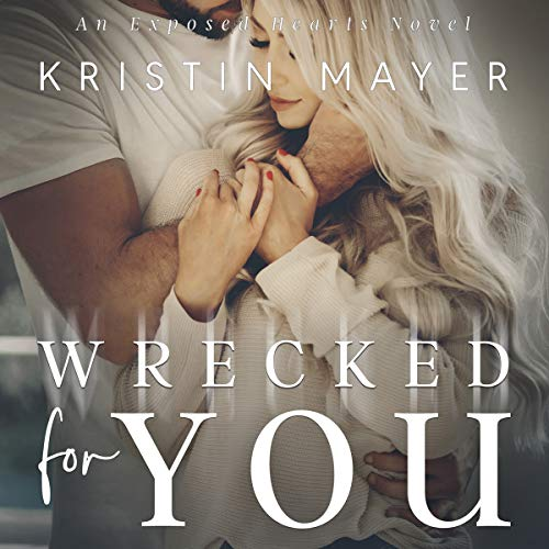 Wrecked for You audiobook cover art