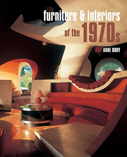 Furniture and Interiors of the 1970s (BEAUX LIVRES - LANGUE ANGLAISE)