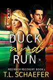 Duck and Run (Red River Recovery Book 1)