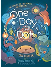 ONE DAY A DOT HC: The Story of You, the Universe, and Everything