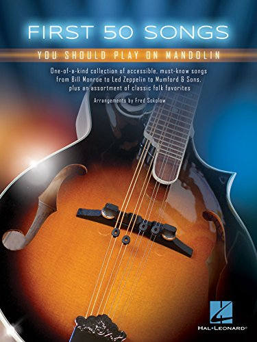 First 50 Songs You Should Play on Mandolin (English Edition) eBook ...