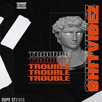 Trouble (feat. Saint Joe & AG Lazy)