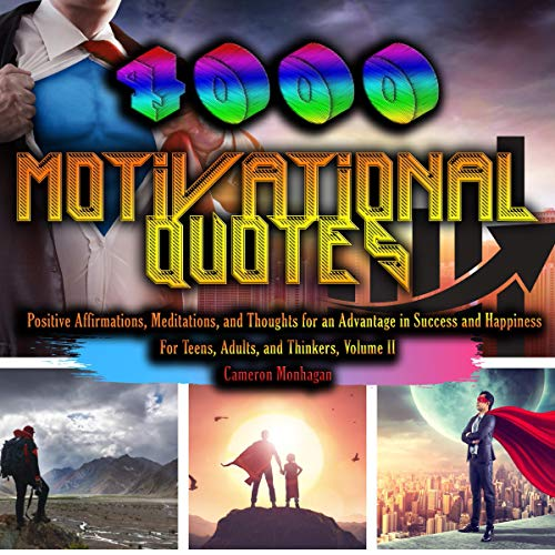 4,000 Motivational Inspirational Quotes to Change Your Life Forever for Teens, Adults and Thinkers, Volume II Titelbild