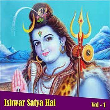 Ishwar Satya Hai, Vol. 1