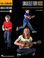 Ukulele for Kids: A Beginner's Guide With Step by Step Instruction for Ukulele (Book & CD)