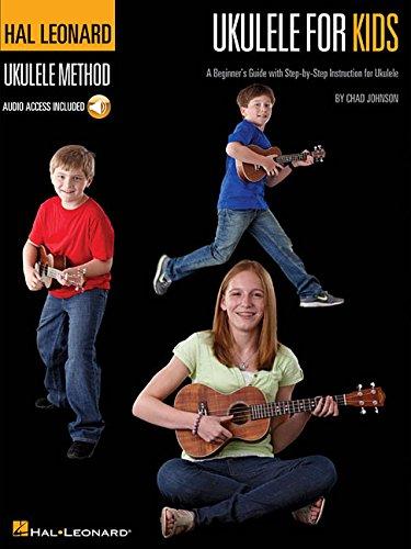 Ukulele for Kids - The Hal Leonard Ukulele Method: A Beginner's Guide with...