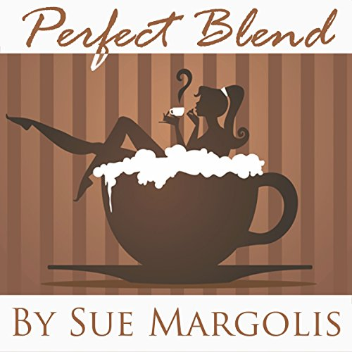 Perfect Blend audiobook cover art