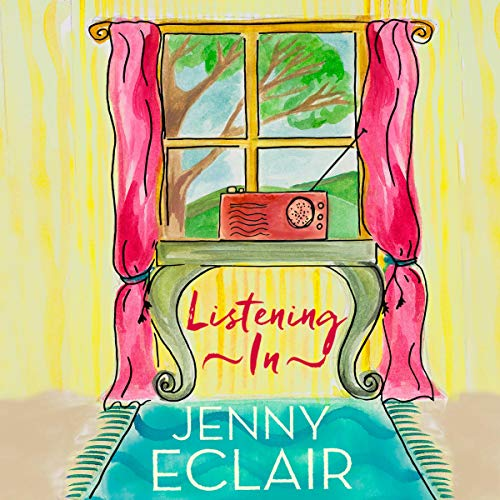 Listening In     Stories              By:                                                                                                                                 Jenny Eclair                               Narrated by:                                                                                                                                 Jenny Eclair,                                                                                        Rachel Atkins                      Length: 6 hrs and 43 mins     18 ratings     Overall 4.7