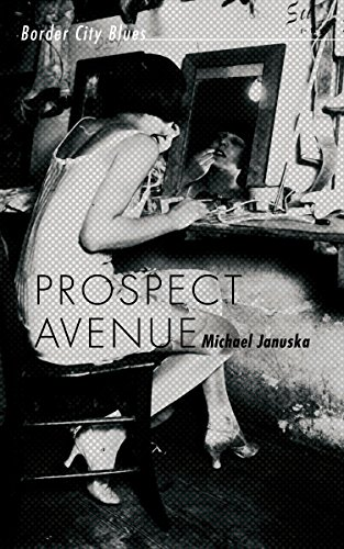 Prospect Avenue: Border City Blues (English Edition)