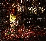 Songtexte von Frequency Drift - Over