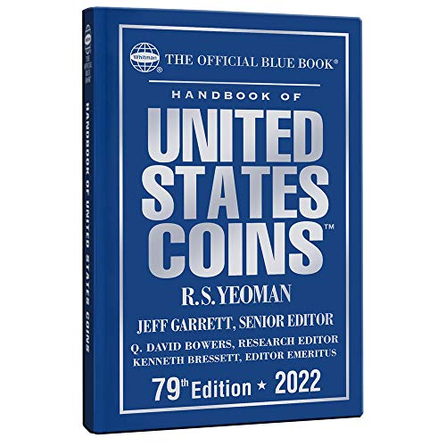 Compare Textbook Prices for The Official Blue Book Handbook of United States Coins 2022 Handbook of United States Coins Official Blue BookCloth  ISBN 9780794848958 by Garrett,Jeff