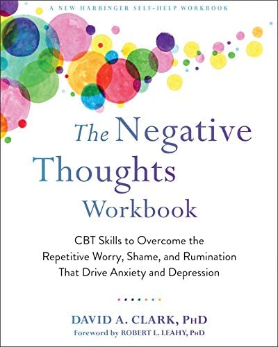 The Negative Thoughts Workbook CBT Skills to Overcome the Repetitive Worry Shame and Rumination product image