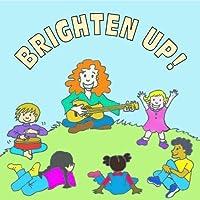 Brighten Up by Kathy Calahan (2013-05-03)