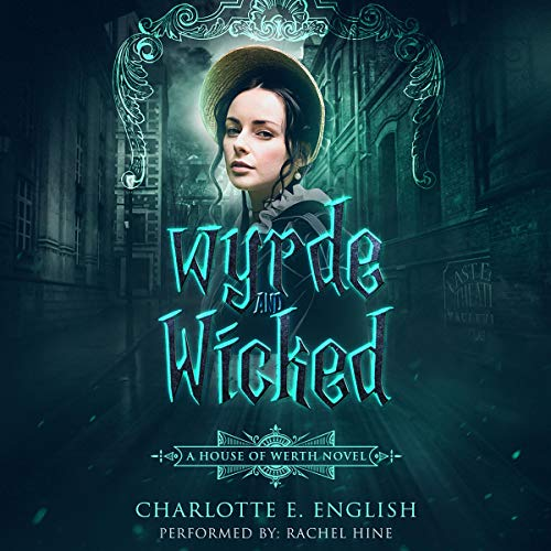 Wyrde and Wicked cover art