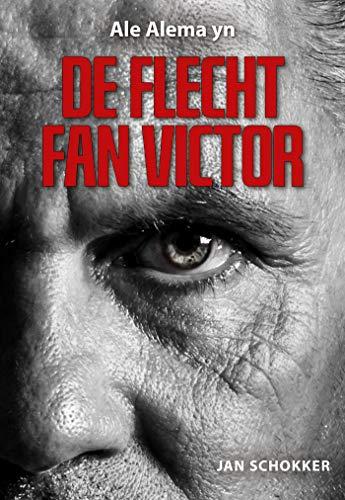 De flecht fan Victor (Frisian Edition)
