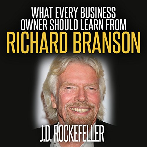 Couverture de What Every Business Owner Should Learn from Richard Branson