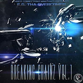 Breaking Chainz, Vol. 1
