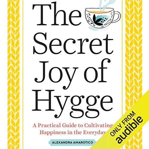 Couverture de The Secret Joy of Hygge