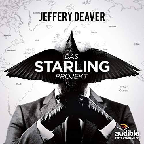 Das Starling Projekt: Das ungekürzte Hörspiel (Kostenlose Hörprobe)