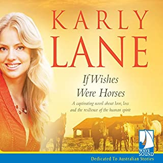 If Wishes Were Horses                   By:                                                                                                                                 Karly Lane                               Narrated by:                                                                                                                                 Melle Stewart,                                                                                        Paul-William Mawhinney                      Length: 8 hrs and 39 mins     9 ratings     Overall 4.9