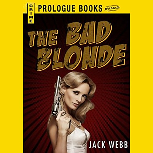 The Bad Blonde audiobook cover art