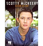 Scotty McCreery: Clear as Day (Paperback) - Common