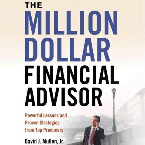 The Million-Dollar Financial Advisor audiobook cover art