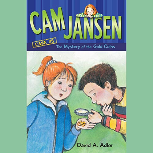 Cam Jansen: The Mystery of the Gold Coins audiobook cover art