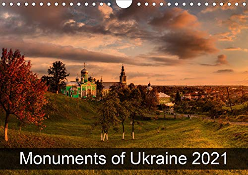 Monuments of Ukraine 2021 (Wall Calendar 2021 DIN A4 Landscape)