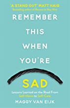 Remember This When You're Sad: Lessons Learned on the Road from Self-Harm to Self-Care