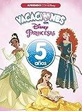 Vacaciones con las Princesas Disney. 5 años (Aprendo con Disney)