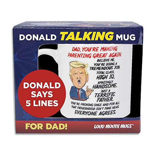 Talking Donald Trump Mug - Birthday Gifts for DAD from Son/Daughter/Wife - Says 5 Lines in Trump's REAL VOICE – Dad Coffee Mug for Christmas/Father's Day - Funny Trump Gifts (Trump Dad Mug)