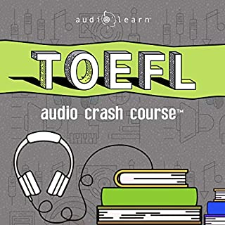 TOEFL Audio Crash Course: Complete Test Prep and Review for the Test of English as a Foreign Language                   By:                                                                                                                                 AudioLearn Content Team                               Narrated by:                                                                                                                                 Ruth Rosen                      Length: 12 hrs and 52 mins     Not rated yet     Overall 0.0