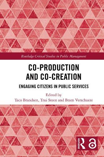 Co-Production and Co-Creation: Engaging Citizens in Public Services
