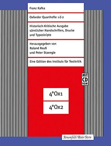 Oxforder Quarthefte 1 & 2: Faksimile-Edition (Franz Kafka-Ausgabe. Historisch-Kritische Edition sämtlicher Handschriften, Drucke und Typoskripte. (Hg. von Roland Reuß und Peter Staengle))