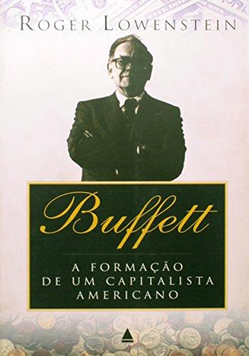 Warren Buffett - A Formacao De Um Capitalista Americano