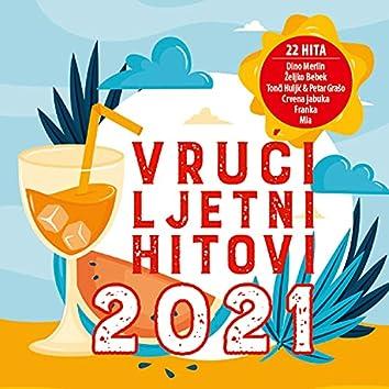 Vrući Ljetni Hitovi 2021