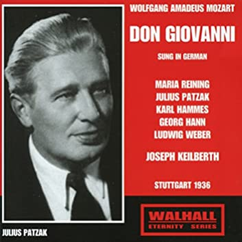Mozart: Don Giovanni, K. 527 (Sung in German) [Recorded 1936]