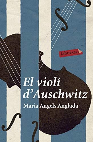 El violí d'Auschwitz (LABUTXACA